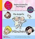 Das doppelte Mäxchen: Das Kindersachbuch zum Thema Zwillinge: Empfohlen von der Zeitschrift Zwillinge (Ich weiß jetzt wie!)