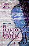 El llanto de un violín: par Mayo