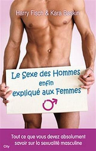 Le sexe des hommes expliqué aux femmes