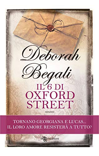 Il 6 di Oxford Street (Leggereditore) di [Deborah Begali]
