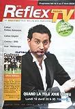 REFLEX HEBDO TV [No 13] du 11/04/2009 - cahiers petites annonces - emploi - cinema et dvd coulisses de la tele , olivia adriaco