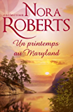 Un printemps au Maryland (Nora Roberts)