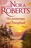 Un printemps au Maryland (Nora Roberts)