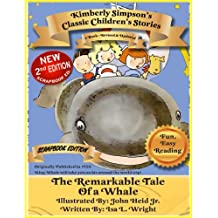 The Remarkable Tale of a Whale: Scrapbooked Edition (Kimberly Simpson's Classic Children's Stories Book 5) (English Edition)