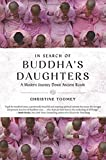 In Search of Buddha's Daughters: A Modern Journey Down Ancient Roads by Christine Toomey (2016-03-22)