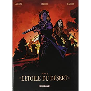 L'Etoile du Désert  - tome 4 - Étoile du désert (L') - tome 4