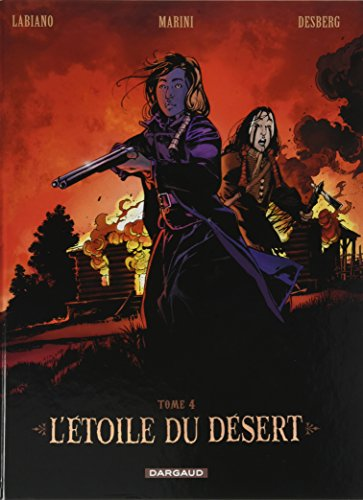 L'Etoile du Désert  - tome 4 - Étoile du désert (L') - tome 4 par Desberg Stephen