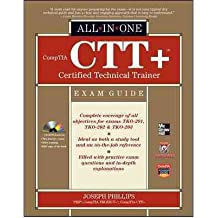 By Phillips, Joseph ( Author ) [ Comptia CTT+ Certified Technical Trainer All-In-One Exam Guide By Jan-2012 Hardcover