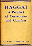 HAGGAI a prophet of correction and comfort