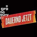 Dauernd Jetzt - Extended Version (CD + DVD + BluRay)