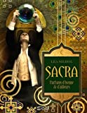 Lire le livre Sacra, parfums d'Isenne d'ailleurs gratuit