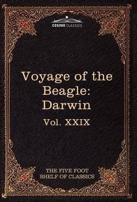 [(The Voyage of the Beagle : The Five Foot Shelf of Classics, Vol. XXIX (in 51 Volumes))] [By (author) Professor Charles Darwin ] published on (February, 2010) par Professor Charles Darwin
