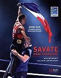 Savate, boxe française : Entraînement nouvelle génération