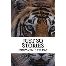 Just So Stories by Rudyard Kipling (2014-09-05)