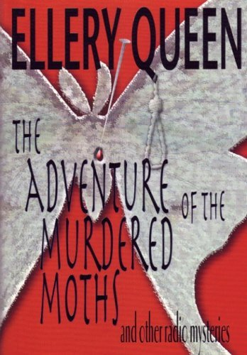 The Adventure of the Murdered Moths and ...