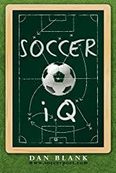 Soccer IQ: Things That Smart Players Do, Vol. 1 by Dan Blank (2012-06-05)