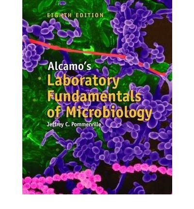 [(Alcamo's Laboratory Fundamentals of Microbiology)] [Author: Jeffrey C. Pommerville] published on (February, 2007)