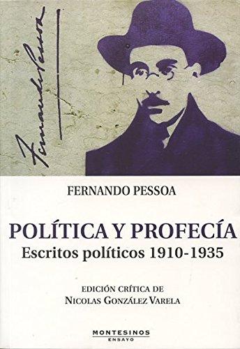 Política y profecía : escritos políticos 1910-1935