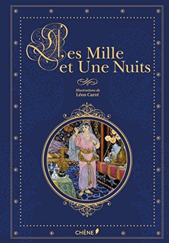Les mille et une nuits illustrées par Léon Carré