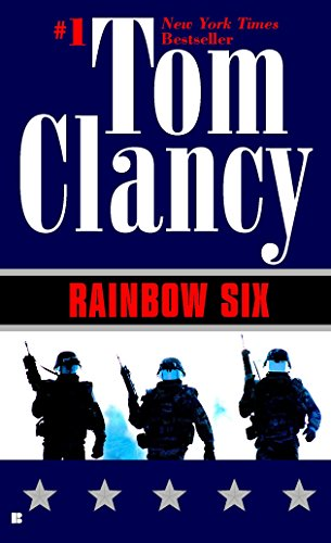 Rainbow Six (John Clark Novel, A, Band 2)