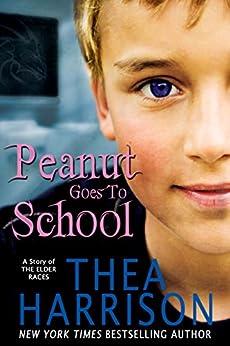 Peanut Goes to School: A Short Story of the Elder Races (English Edition) par [Harrison, Thea]