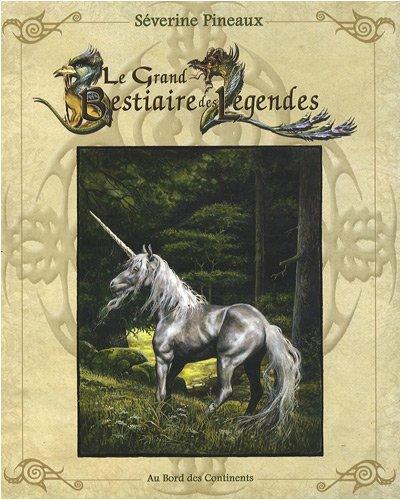 Le Grand Bestiaire des Légendes