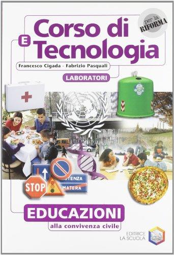 Corso di tecnologia. Vol. E. Per la Scuola media