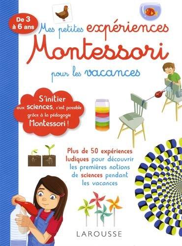 Mes Petites Expériences Montessori pour les Vacances- Cahier de vacances