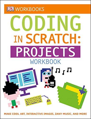 Coding in Scratch: Projects Workbook (Dk Workbooks) por Jon Woodcock