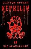 Nephilim, Band 1: Die Apokalypse