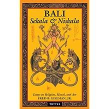 Bali: Sekala & Niskala: Sekala & Niskala