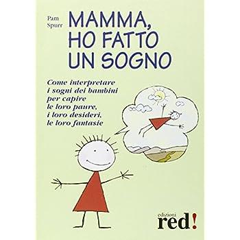 Mamma, Ho Fatto Un Sogno