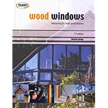 Wood windows: designing for high performance | riba bookshops.