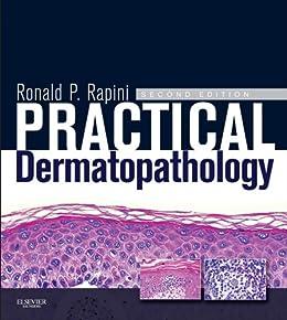 Practical Dermatopathology E-Book by [Rapini, Ronald P.]