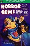 Best De Henry Kuttners - Horror Gems, Volume Fifteen, Henry Kuttner and Others Review