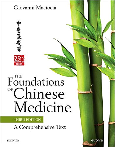 The Foundations of Chinese Medicine: A Comprehensive Text, 3e por Giovanni Maciocia CAc(Nanjing)