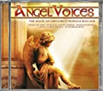 Angel Voices-the Magic of Gregorian S...