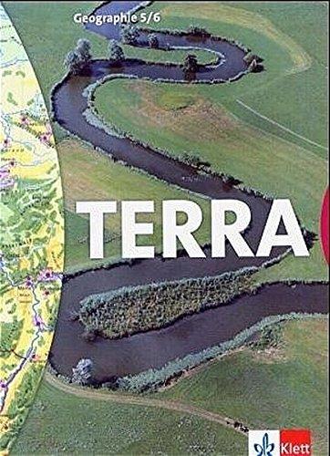 TERRA Geographie 5/6. Ausgabe für Berlin, Brandenburg, Mecklenburg-Vorpommern und Thüringen: Schülerbuch Klasse 5/6