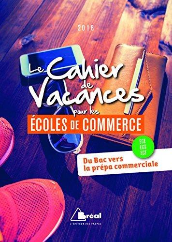 Le Cahier de Vacances pour les coles de commerce by Serge d' Agostino (2016-04-08)