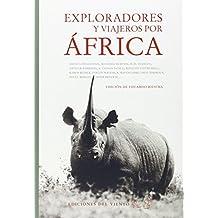 Exploradores y viajeros por África (Viento simún)