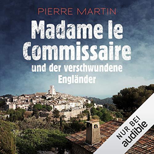 Madame le Commissaire und der verschwundene Engländer: Isabelle Bonnet 1