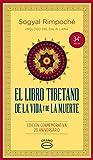 El libro tibetano de la vida y de la...