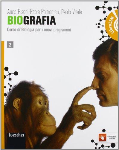 Biografia. Corso di biologia per i nuovi programmiLIM. Per le Scuole superiori. Con espansione online. Con libro: 2