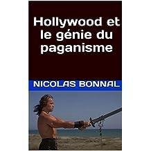 Hollywood et le génie du paganisme