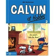 Calvin & Hobbes (in French): Calvin & Hobbes 2/En Avant Tete De Thon !
