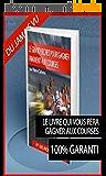 Comment Gagner de l'Argent aux Courses Hippiques avec les Déferrés: Méthode N°1 en France pour Gagner au TURF