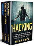 #5: Hacking: 3 Books in 1: The Beginner's Complete Guide to Computer Hacking & The Complete Beginner's Guide to Learning Ethical Hacking with Python & The Comprehensive Beginner's Guide to Arduino