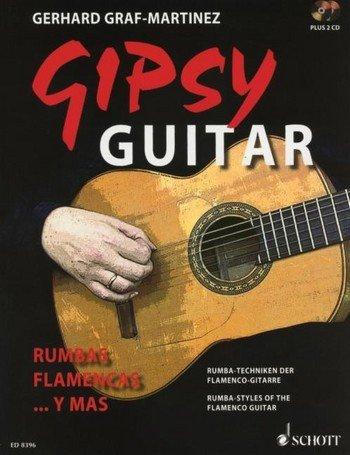 Gipsy Guitar: Techniques de la guitare flamenco Rumba + 2CD [Partition] Gerhard Graf de Martinez