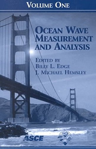 Ocean Wave Measurement and Analysis: Proceedings of the WAVES 2001 - The Fourth International Symposium Held in San Francisco, California on September 2-6, 2001