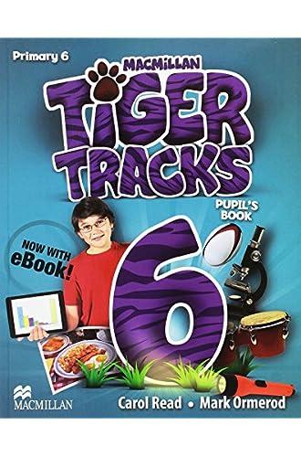 Descargar gratis TIGER 6 Pupil´s Book Pack [Incluye E de Carol Read